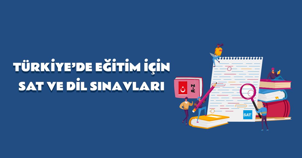 aba-kariyer-turkiyede-egitim-icin-sat-ve-dil-sinavlari