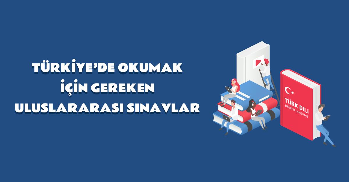 aba-kariyer-turkiyede-okumak-icin-gereken-uluslararasi-sinavlar