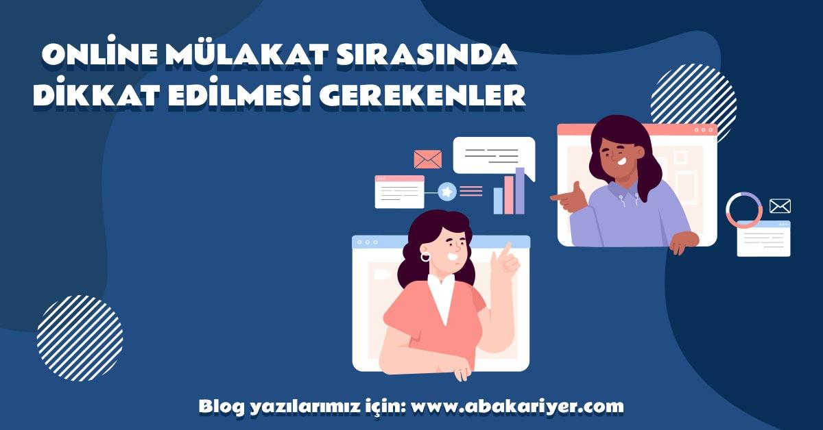 aba-kariyer-online-mulakat-sirasinda-dikkat-edilmesi-gerekenler