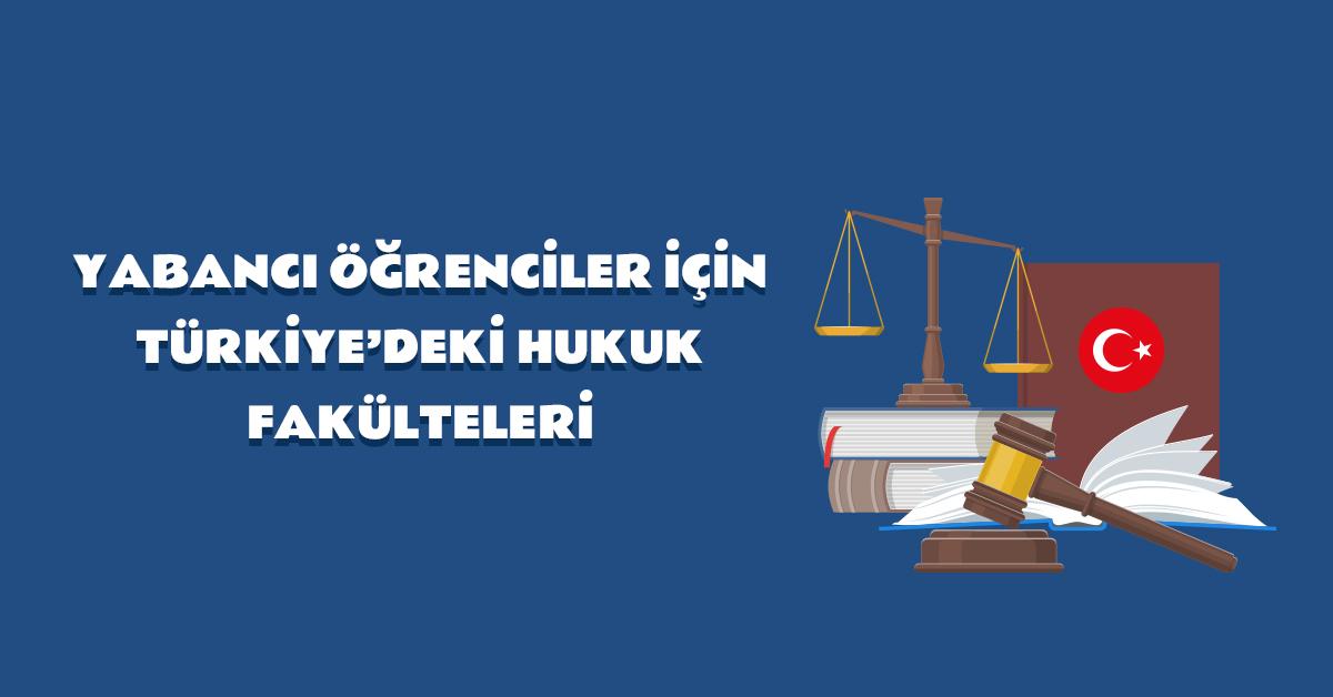 aba-kariyer-yabanci-ogrenciler-icin-turkiyedeki-hukuk-fakulteleri