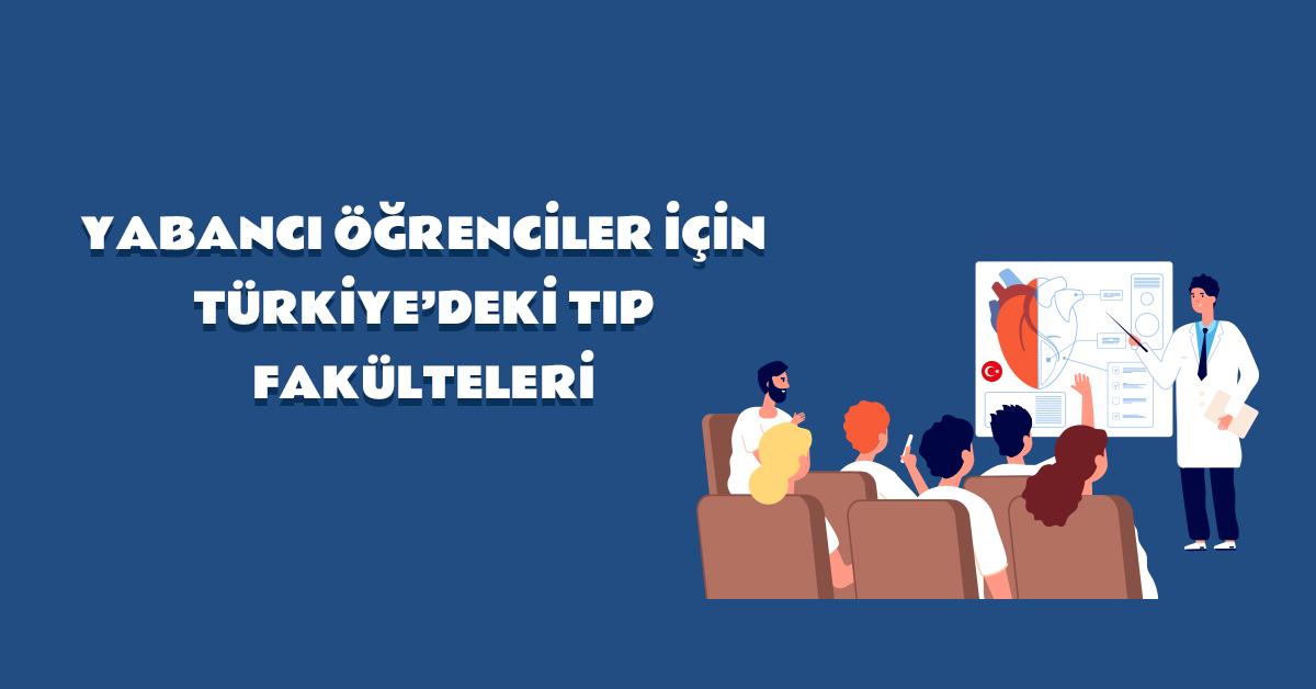 aba-kariyer-yabanci-ogrenciler-icin-turkiyedeki-tip-fakulteleri