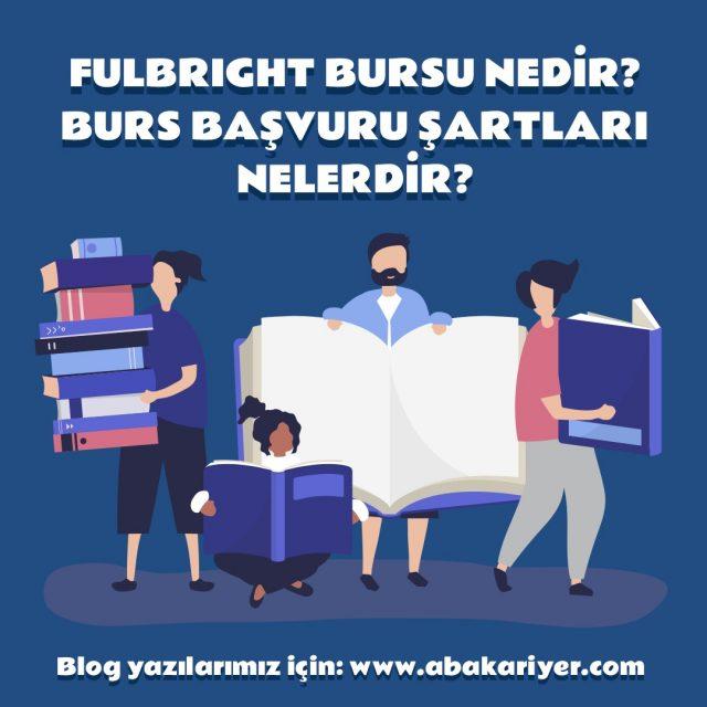 abakariyer-fulbright-bursu-nedi